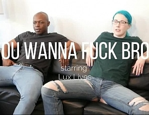 WillTileXXX/You Wanna Fuck Bro
